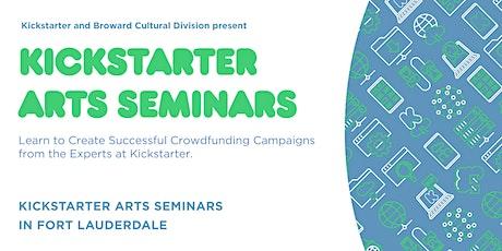 Kickstarter Arts Seminars in Fort Lauderdale tickets