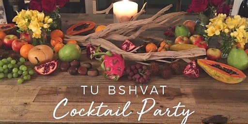 Tu Bshvat Cocktail Party