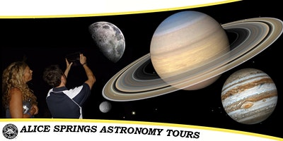 Alice Springs Astronomy Tours | Friday October 16 : Showtime 7:00 PM