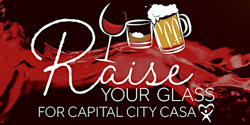 Raise Your Glass for Capital City CASA