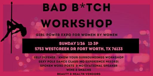 Bad B*tch Workshop: A pole party & empowerment workshop!