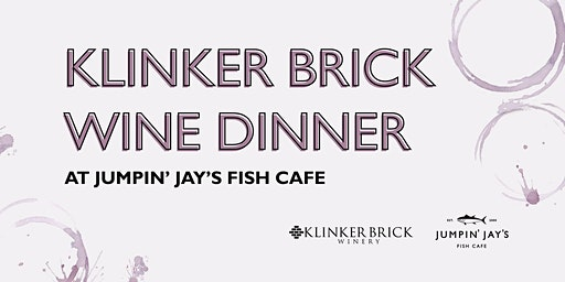 Klinker Brick Wine Dinner at Jumpin' Jay's