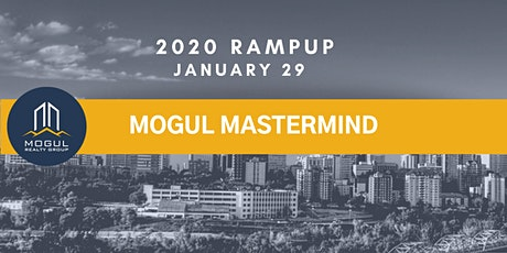 Mogul Mastermind Workshop - January 2020 tickets