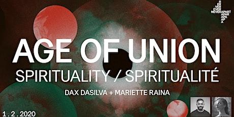 Age of Union: Spirituality/Spiritualité — Dax Dasilva & Mariette Raina tickets