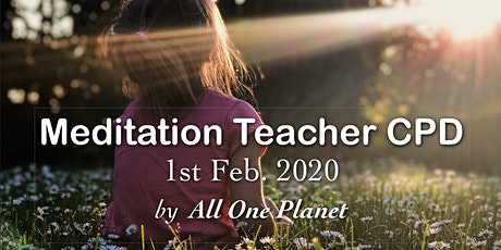 (Aspiring &) Meditation Teacher CPD Day by All One Planet tickets