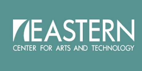 March Meeting at Eastern Center for Arts and Technology tickets