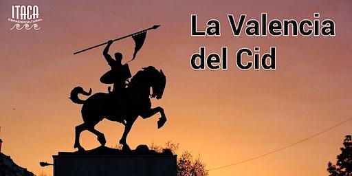 CHARLA GRATUITA: La Valencia del Cid