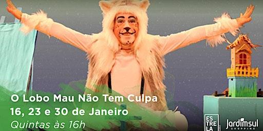 """Desconto! Espetáculo """"O Lobo Mau não Tem Culpa"""" no Teatro Jardim Sul"""