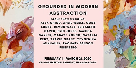 Opening Reception: Grounded in Modern Abstraction tickets