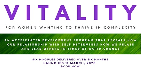 VITALITY - A program for women wanting to thrive in complexity tickets