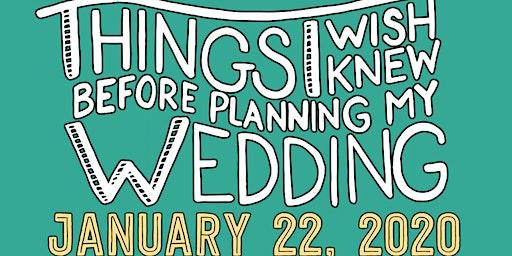 Things I Wish I Knew Before Planning My Wedding