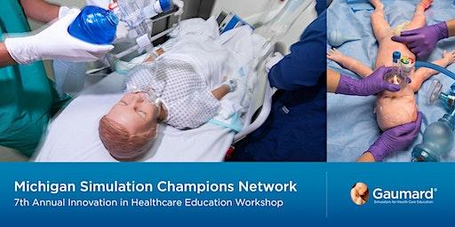 Michigan Simulation Champions Network 7th Annual Workshop