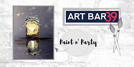 Paint & Sip | ART BAR 39 | Public Event | Hope Jar