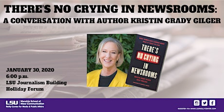 There's No Crying in Newsrooms: A Conversation with Author Kristin Gilger tickets