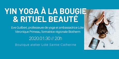 Yin Yoga à la Bougie et Rituel Beauté  tickets