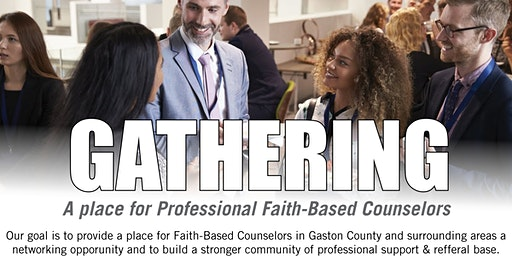 Gathering: A Place for Professional Faith-Based Counselors