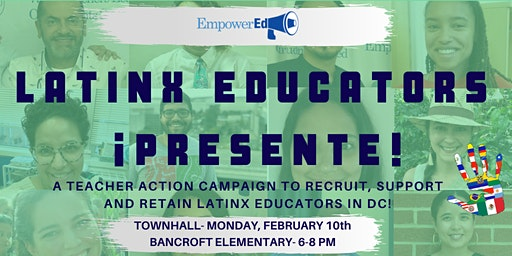 ¡Presente!- A Townhall on Recruiting and Retaining Latinx Educators in DC