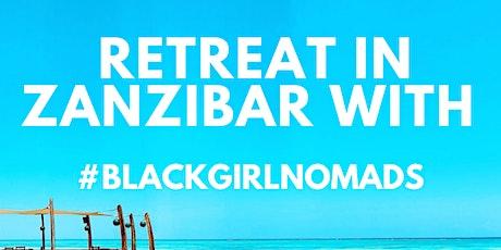 Black Girl Nomads retreat in Zanzibar tickets