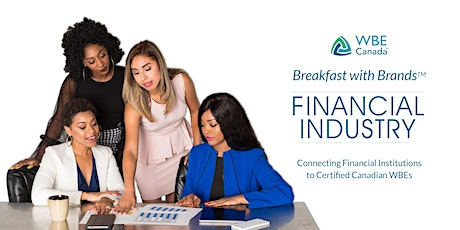 WBE Canada's Breakfast with Brands: Financial Industry tickets