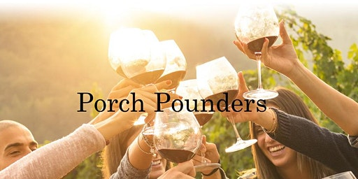 Porch Pounders