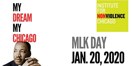 MLK DAY 2020: My Dream My Chicago tickets