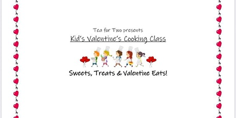 Kid's Cooking Class-Sweets, Treats & Valentine Eats tickets