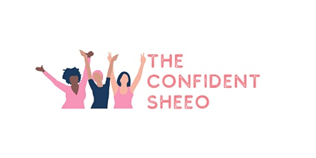 Gaining The Confidence You Need  To Be Your Best Self in Business and Life tickets