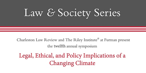 Legal, Ethical, and Policy Implications of a Changing Climate