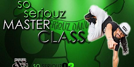So Seriouz Master Class tickets
