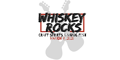 Whiskey Rocks Craft Spirits & Music Fest tickets