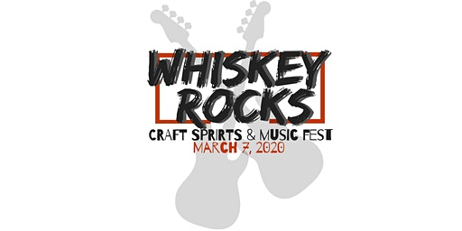 Whiskey Rocks Craft Spirits & Music Fest