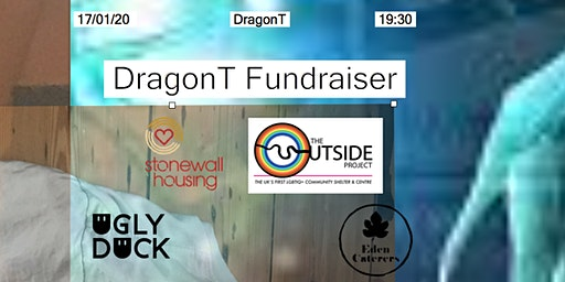 DragonT // Fundraiser For People Experiencing Homelessness // Ugly Duck
