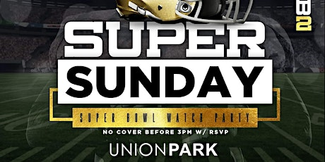 Super Sunday @ Union Park tickets
