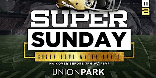 Super Sunday @ Union Park