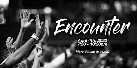 Encounter: April 2020 tickets