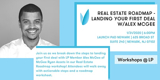 Real Estate Roadmap -  Landing Your First Deal with Alex McGee