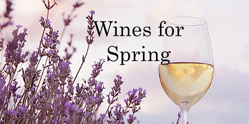 Wines for Spring!