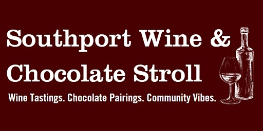 Southport Wine & Chocolate Stroll