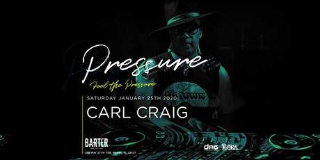 Carl Craig by Pressure Miami tickets