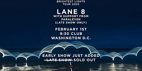 Lane 8 - Brightest Lights Tour - EARLY SHOW ADDED (at 9:30 Club) tickets