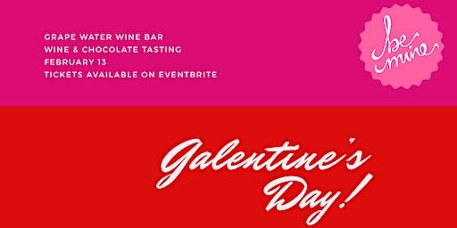 Galentine's Day Wine + Chocolate Tasting