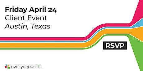 EveryoneSocial Client Event   Austin, TX 2020 tickets