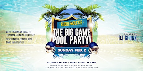 The Big Game Pool Party // Hilton Ft Lauderdale Beach tickets