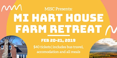 The MI Hart House Farm Retreat tickets