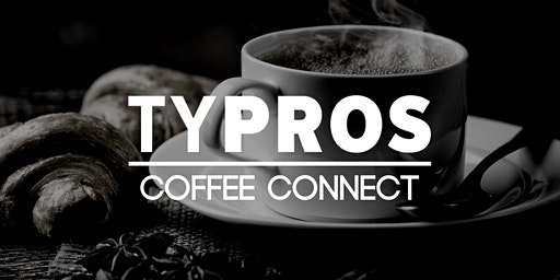 TYPROS Coffee Connect: City Councilor McKee & County Commissioner Peters
