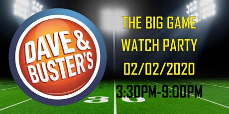 Super Sunday Watch Party 2020 - Dave & Buster's El Paso tickets