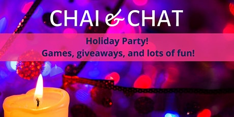 Chai & Chat - A Holiday Party tickets