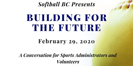 Building for the Future: Softball BC Volunteer Conference tickets