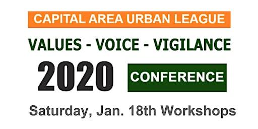 The Capital Area Urban League's Third Annual VALUES-VOICE-VIGILANCE Conference