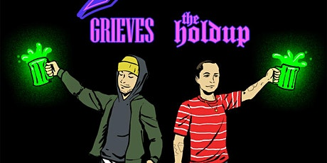 The Cheers Tour: Grieves + The Holdup - Cancelled - refunds to be issued tickets